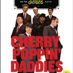 Sisters+Saloon+Summer+Concert+Series+presents+Cherry+Poppin%27+Daddies